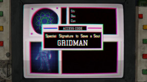 Special Signature to Save a Soul GRIDMAN